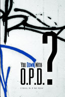 You Down with Opd?