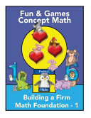 Fun and Games Concept Math   Book One