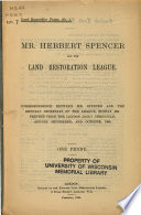 Mr. Herbert Spencer and the Land Restoration League