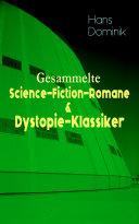 Gesammelte Science-Fiction-Romane & Dystopie-Klassiker [Pdf/ePub] eBook