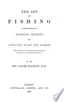 The Art Of Fishing On The Principle Of Avoiding Cruelty