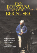 From Botswana to the Bering Sea Pdf/ePub eBook