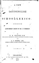 A New Latin English School Lexicon on the Basis of the Latin German Lexicon of Dr  C F  Ingerslev