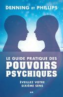 Le guide pratique des pouvoirs psychiques ebook