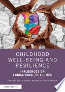 Childhood Well Being And Resilience