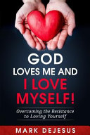 God Loves Me and I Love Myself!
