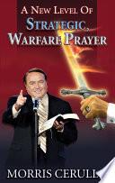 A New Level Of Strategic Warfare Prayer