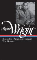 Later works  Black boy  American hunger    The outsider
