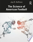 The Science of American Football Book