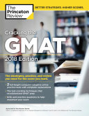 Cracking the GMAT with 2 Computer Adaptive Practice Tests  2018 Edition