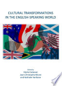 Cultural Transformations in the English Speaking World