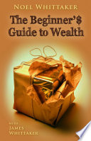 Beginner S Guide To Wealth