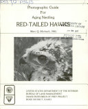 Photographic Guide for Aging Nestling Red tailed Hawks