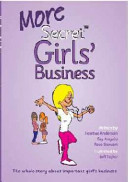 More Secret Girls' Business