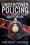 Undercover Policing and the Corrupt Secret Society Within Pdf/ePub eBook
