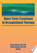 Short Term Treatment in Occupational Therapy Book
