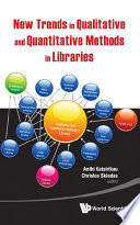 New Trends in Qualitative and Quantitative Methods in Libraries Book