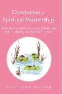 Developing A Spiritual Partnership
