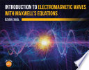 Introduction to Electromagnetic Waves with Maxwell s Equations