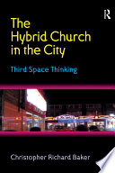 The Hybrid Church in the City