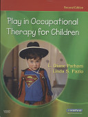 Play in Occupational Therapy for Children   Text and E Book Package Book