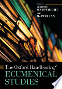 The Oxford Handbook of Ecumenical Studies