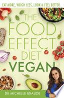 The Food Effect Diet  Vegan