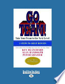 Go Team   Take Your Team to the Next Level  Large Print 16pt  Book