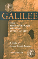 Galilee From Alexander The Great To Hadrian 323 B C E To 135 C E