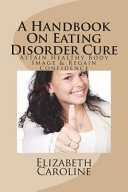 A Handbook on Eating Disorder Cure