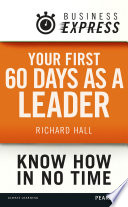 Business Express  Your first 60 days as a leader Book