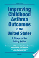 Improving Childhood Asthma Outcomes in the United States