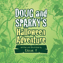 Doug and Sparky's Halloween Adventure [Pdf/ePub] eBook