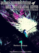 Some Adventures of Mr. Surelock Keys ebook