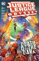 Justice League Odyssey Vol. 2: Death of the Dark