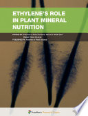 Ethylene's Role in Plant Mineral Nutrition