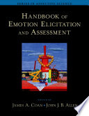 """Handbook of Emotion Elicitation and Assessment"" by James A. Coan, John J.B. Allen"