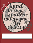 Hand Lettering And Modern Calligraphy For Children