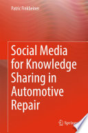 Social Media for Knowledge Sharing in Automotive Repair Book