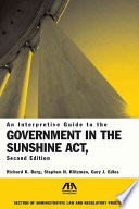An Interpretive Guide to the Government in the Sunshine Act