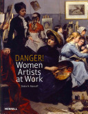 link to Danger! women artists at work in the TCC library catalog