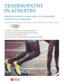 The Encyclopaedia of Sports Medicine: An IOC Medical Commission Publication, Tendinopathy in Athletes
