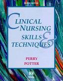 Clinical Nursing Skills   Techniques