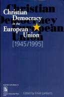 Christian Democracy in the European Union, 1945/1995