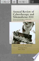 Annual Review of Cybertherapy and Telemedicine 2010 Book
