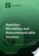 Nutrition  Microbiota and Noncommunicable Diseases Book