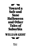 Toward a Safe and Sane Halloween and Other Tales of Suburbia