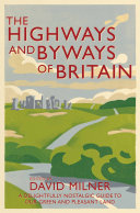 The Highways and Byways of Britain [Pdf/ePub] eBook