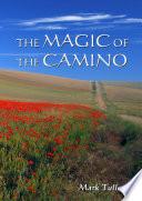 The Magic of The Camino Book