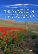The Magic of The Camino